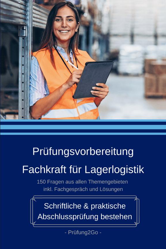 Prüfungsvorbereitung Fachkraft für Lagerlogistik